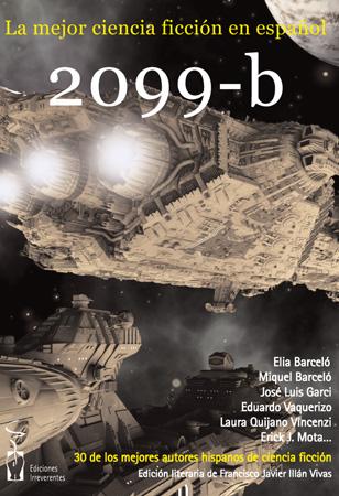 2099-b. La mejor ciencia ficción en español
