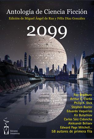 2099. Antología de Ciencia Ficción
