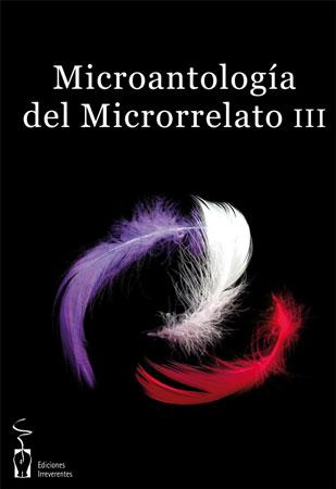 Microantología del microrrelato III