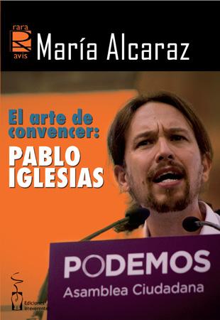 Pablo Iglesias, según María Alcaraz, en Otras orillas