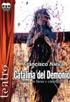 Catalina del demonio. Francisco Nieva