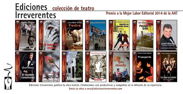 http://www.edicionesirreverentes.com/Teatro.htm